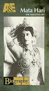 Mata Hari:Seductive Spy