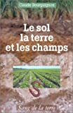 Le sol, la terre et les champs