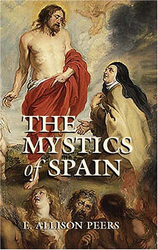 Mystics of Spain, E. ALLISON PEERS