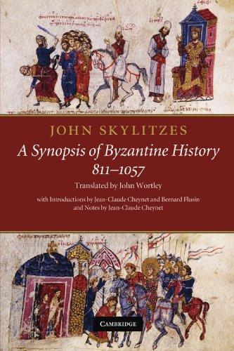 John Skylitzes: A Synopsis of Byzantine History, 811-1057: Translation and Notes