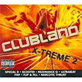 Clubland X-treme 2 Various Artists