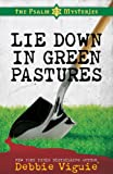 Lie Down in Green Pastures (The Psalm 23 Mysteries #3)