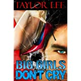 Big Girls Don't Cry (Sizzling Romantic Suspense)