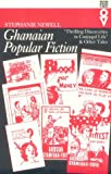 Ghanaian Popular Fiction: Thrilling Discoveries Of Conjugal Life (West