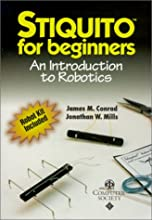 Stiquito for Beginners: An Introduction to Robotics