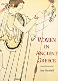 Women in Ancient Greece (0674954734) by Susan Blundell