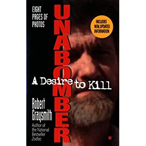 Unabomber: A Desire to Kill