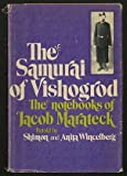 img - for The Samurai of Vishogrod: The Notebooks of Jacob Marateck book / textbook / text book