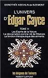 L'univers d'Edgar Cayce, tome 3 par Doroth�e Koechlin de Bizemont