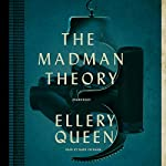 The Madman Theory | Ellery Queen