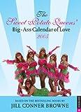 Sweet Potato Queens: 2005 Engagement Calendar (0789311755) by Browne, Jill Conner