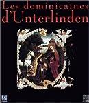 Les Dominicaines d'Unterlinden, volume 1