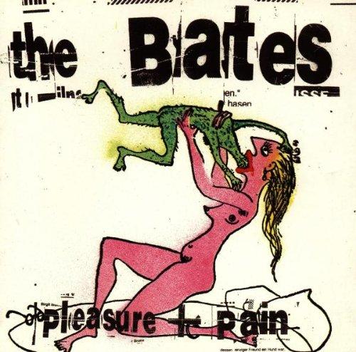 Bates - Pleasure & Pain - Zortam Music