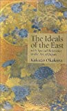 The Ideals of the East: with Special Reference to the Art of Japan (4925080261) by Kakuzo Okakura