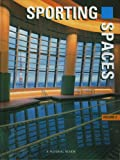img - for Sporting Spaces, Vol. 2 (International Spaces Series) (Volume 2) book / textbook / text book