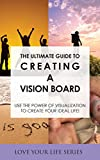 The Ultimate Guide to Creating a Vision Board- Use the power of visualisation to create your ideal life! (goal setting, creativity, vision board)