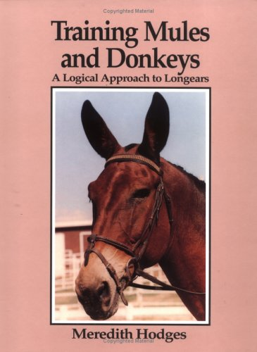 Training Mules and Donkeys hardcover book by Meredith Hodges