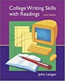 College Writing Skills with Readings, 6th Edition (Text, Student CD, User's Guide, and Online Learning Center powered by Catalyst) (0072996277) by John Langan