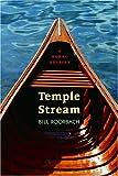 Temple Stream: A Rural Odyssey