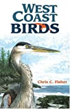 West Coast Birds (1551050498) by Fisher, Chris