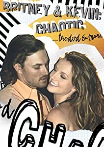 Britney & Kevin: Chaotic... The DVD & More (Bonus CD)