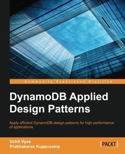 DynamoDB Applied Design Patterns, by Uchit Vyas, Prabhakaran Kuppusamy