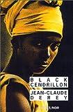 echange, troc Jean-Claude Derey - Black Cendrillon