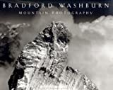 img - for Bradford Washburn: Mountain Photography book / textbook / text book