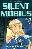 Silent Mobius (Vol 3) (1569313709) by Asamiya, Kia