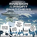 Invasion of the Profit Snatchers: A Practical Guide to Increasing Sales Without Cutting Prices & Protecting Your Dealership from Looters, Moochers & Vendors Gone Wild (       UNABRIDGED) by Jimmy Vee, Travis Miller Narrated by Travis Miller, Jimmy Vee