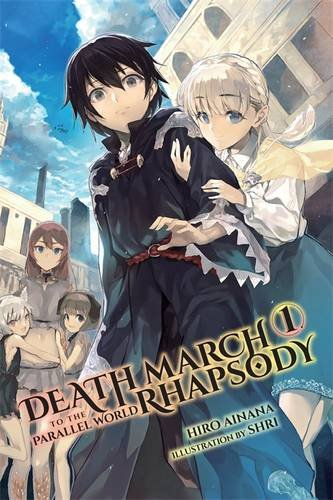 Death March to the Parallel World Rhapsody, Vol. 1 (Novel)