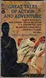 img - for GREAT TALES OF ACTION AND ADVENTURE book / textbook / text book