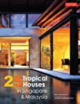 25 Tropical Houses in Singapore and M...