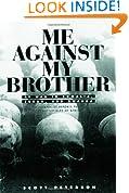 Me Against My Brother: At War in Somalia, Sudan and Rwanda