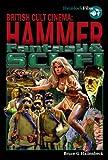 Bruce G Hallenbeck Hammer Fantasy & Sci-Fi (British Cult Cinema)
