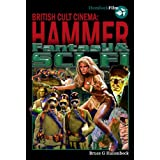 Hammer Fantasy & Sci-Fi (British Cult Cinema)by Bruce G Hallenbeck