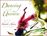 Dancing with the Universe: 2011 Calendar with the Poetry of Rumi, Hafiz, Kabir, Sappho, Khalil Gibran, and Emily Dickinson (0983017506) by Emily Dickinson
