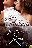 For Desire Alone (Mistress Matchmaker)