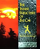 Inner Structure of Tai Chi (0935621504) by Chia, Mantak