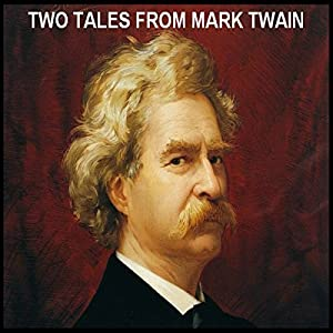 Two Tales from Mark Twain Audiobook