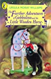 img - for The Further Adventures of Gobbolino and the Little Wooden Horse (Young Puffin Books) book / textbook / text book
