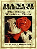 img - for Ranch Dressing: The Story of Western Wear book / textbook / text book
