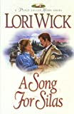 A Song for Silas (A Place Called Home Series #2) (1565075897) by Wick, Lori