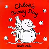Chloe The Cat Snowy Day (Chloe's Weather Board Books)