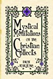 Mystical Meditations on the Christian Collects (0978053419) by Fortune, Dion