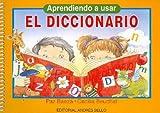 img - for Aprendiendo a Usar El Diccionario (Spanish Edition) book / textbook / text book
