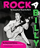 img - for Rockabilly: The Twang Heard 'Round the World: The Illustrated History book / textbook / text book