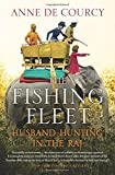img - for The Fishing Fleet: Husband-Hunting in the Raj book / textbook / text book