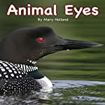 Animal Eyes | Mary Holland