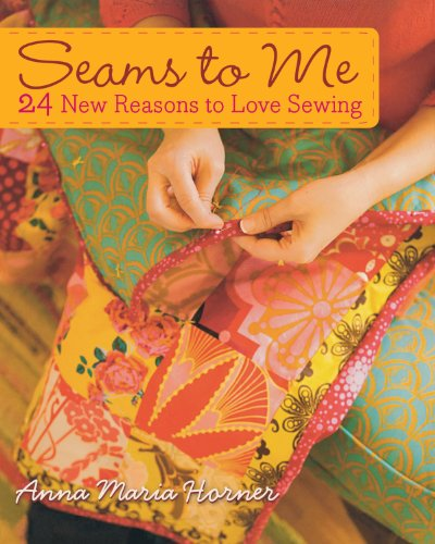 Seams to Me: 24 New Reasons to Love Sewing (Anna Sewing compare prices)